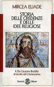 Storia delle credenze e delle idee religiose…