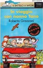 In viaggio con nonno Tano by Roberta…