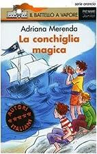 La conchiglia magica by Adriana Merenda