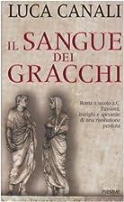 Il sangue dei Gracchi by Luca Canali