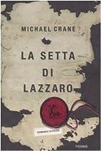 La setta di Lazzaro by Michael Crane