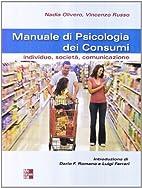 Manuale di psicologia dei consumi by Nadia…
