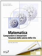 Matematica per le discipline biomediche by…