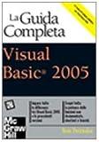 Ron Petrusha: Visual Basic 2005. La guida completa