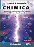 Martin S. Silberberg: Chimica. La natura molecolare della materia e delle sue trasformazioni