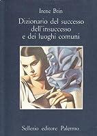 Dizionario del successo dell'insuccesso e…