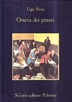 Osteria dei pittori by Ugo Pirro