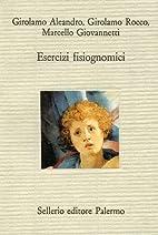 Esercizi fisiognomici by Girolamo Aleandro