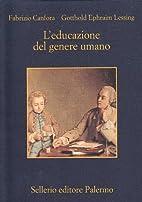 L'educazione del genere umano by Fabrizio…