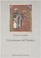 L' invenzione del Nemico by Franco Cardini