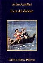 L'età del dubbio by Andrea Camilleri