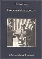 Processo all'articolo 4 by Danilo Dolci
