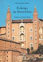 Federigo da Montefeltro by Denis Mack Smith