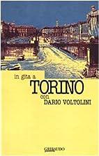 In gita a Torino con Dario Voltolini by…