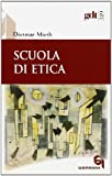Dietmar Mieth: Scuola di etica