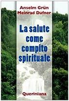 ˆLa ‰salute come compito spirituale by…