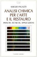Analisi chimica per l'arte e il restauro by…