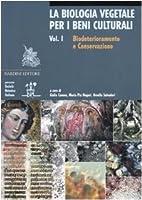 La Biologia Vegetale per i Beni Culturali by…