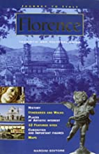 Journey to Italy: Florence by Carlo Stroscia