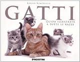 Louisa Somerville: Gatti. Guida illustrata a tutte le razze