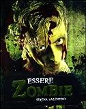 Serena Valentino: Essere zombie