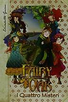 I quattro misteri. Fairy Oak by Elisabetta…