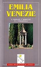Guide archeologiche Laterza. Emilia, Venezie…