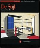 Fanelli, Giovanni: De Stijl (Guide all'architettura moderna) (Italian Edition)
