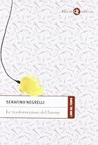Le trasformazioni del lavoro by Serafino…