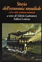Storia dell' economia mondiale, Vol. 3:…
