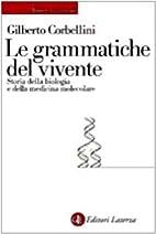 Le grammatiche del vivente: Storia della…
