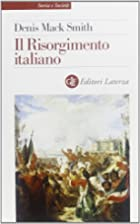 Il Risorgimento italiano by Denis Mack Smith