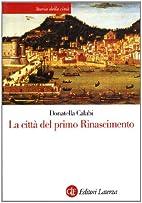La città del primo Rinascimento by…