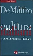 La cultura degli italiani by Tullio De Mauro