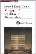 Modernità totalitaria : il fascismo…