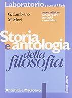Storia e antologia della filosofia. 1:…