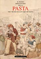 The Musee Imaginaire of Pasta by Nigella…