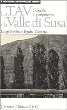 La TAV e la valle di Susa. Geografie in…