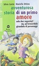 avventurosa storia di un prmo amore by silvo…