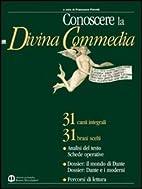 Conoscere la Divina Commedia: 30 canti…