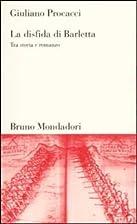 La disfida di Barletta: tra storia e romanzo…