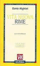 Vita Nuova Rime by Dante Alighieri