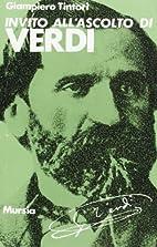 Invito all'ascolto di Giuseppe Verdi by…