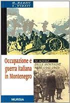 Occupazione e guerra italiana in Montenegro:…