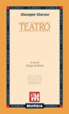 Teatro by Giuseppe Giacosa