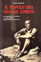 Il popolo del Grande Spirito by Enzo Braschi