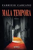 Mala tempora by Fabrizio Carcano