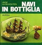Navi in bottiglia by Joop Van Schouten