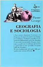 Geografia e sociologia by Pierre George