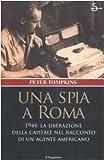 Peter Tompkins: Una spia a Roma
